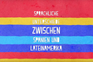 Spanisch in Lateinamerika vs. in Spanien: Grammatik